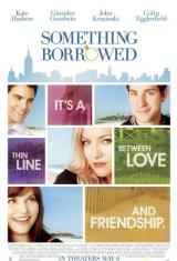 Нещо назаем (2011) Something Borrowed