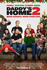 Баща в излишък 2 / Daddy's Home 2 2017